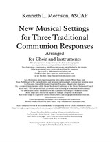 New Musical Settings for Three Traditional Communion Responses